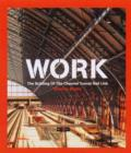 Work : The Building of the Channel Tunnel Rail Link - Book