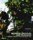 Mummers, Maypoles and Milkmaids - Book