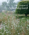 Gardens of Arne Maynard - Book