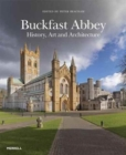 Buckfast Abbey: History, Art and Architecture - Book