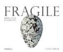 Fragile: Birds, Eggs & Habitats - Book
