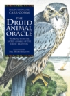The Druid Animal Oracle : Working with the Sacred Animals of the Druid Tradition - Book