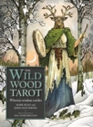 The Wildwood Tarot : Wherein Wisdom Resides - Book