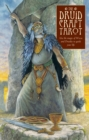 The DruidCraft Tarot : Using the Magic of Wicca and Druidry to Guide Your Life - Book