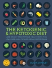 The Ketogenic & Hypotoxic Diet : Lose Weight and Improve Health with This Low-Carb, High-Fat, Anti-Inflammatory Plan - Book
