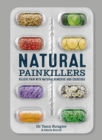 Natural Painkillers : Relieve pain with natural remedies and exercises - Book