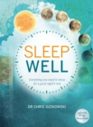 Sleep Well : Everything You Need to Know for a Good Night's Rest - Book