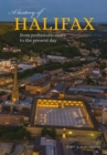 A History of Halifax : From prehistoric times to the present day - Book