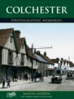 Colchester: Photographic Memories - Book