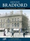 Bradford : Photographic Memories - Book
