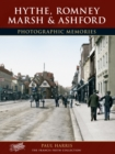 Hythe, Romney Marsh and Ashford - Book