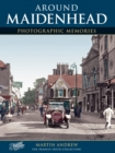 Maidenhead : Photographic Memories - Book