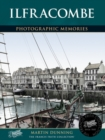 Ilfracombe : Photographic Memories - Book