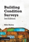 Building Condition Surveys : A Practical and Concise Introduction - Book