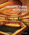 Architectural Acoustics : A guide to integrated thinking - Book