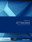 Guide to JCT Standard Building Contract 2016 - Book