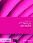 Guide to JCT Design and Build Contract 2016 - Book