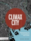 Climax City : Masterplanning and the Complexity of Urban Growth - Book
