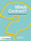 Which Contract? : Choosing The Appropriate Building Contract - Book