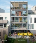 Radical Housing : Designing multi-generational and co-living housing for all - Book