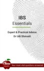 I.B.S.: Essentials : Expert And Practical Advice; Your Most Vital Questions Answered - eBook