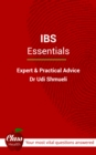 I.B.S.: Essentials : (Library Edition) - Expert And Practical Advice; Your Most Vital Questions Answered - eBook