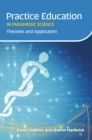 Practice Education in Paramedic Science : Theories and Application - eBook