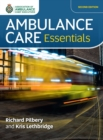 Ambulance Care Essentials - eBook
