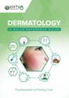 Dermatology: A Quick Reference Guide - eBook