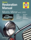 Morris Minor and 1000 Restoration Manual - Book
