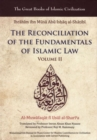 The Reconciliation of the Fundamentals of Islamic Law : Volume II - Book