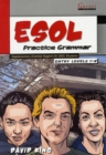 ESOL Practice Grammar - Entry Levels 1 and 2 - SupplimentaryGrammar Support for ESOL Students - Book