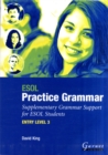 ESOL Practice Grammar - Entry Level 3 - Supplimentary Grammer Support for ESOL Students - Book