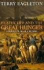Heathcliff and the Great Hunger : Studies in Irish Culture - Book