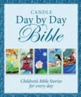 Candle Day By Day Bible : Children's Bible Stories for Every Day - Book