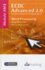 ECDL Advanced Syllabus 2.0 Module AM3 Word Processing Using Word 2007 : Module AM3 - Book