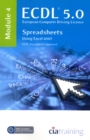 ECDL Syllabus 5.0 Module 4 Spreadsheets Using Excel 2007 : Module 4 - Book