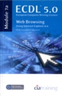ECDL Syllabus 5.0 Module 7a Web Browsing Using Internet Explorer 8 - Book