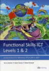 Functional Skills ICT Student Book for Levels 1 & 2 (Microsoft Windows XP & Office 2007) - Book