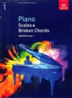 Piano Scales & Broken Chords, Grade 1 - Book