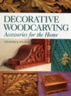 Decorative Woodcarving : Accessories for the Home - Book