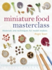 Miniature Food Masterclass - Book
