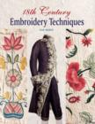 18th Century Embroidery Techniques - Book