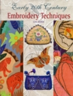 Early 20th Century Embroidery Techniques - Book