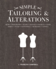 Simple Tailoring & Alterations : Hems - Waistbands - Seams - Sleeves - Pockets - Cuffs - Darts - Tucks - Fastenings - Necklines - Linings - Book