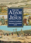 From Adam To Jesus : Creation to Crucifixion - Panorama of Jerusalem AD33 - Book