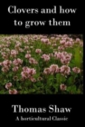 Clovers : How To Grow Them - Book