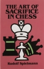 The Art of Sacrifice in Chess - Book