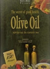 Olive Oil : Advice on its Correct Use and Secrets of Good Health - Book