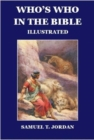 Who's Who in  the Bible : Illustrated Popular Edition - Book